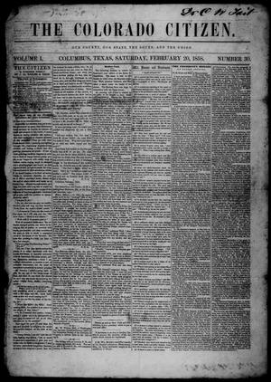 Primary view of object titled 'The Colorado Citizen (Columbus, Tex.), Vol. 1, No. 30, Ed. 1 Saturday, February 20, 1858'.