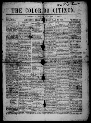 Primary view of object titled 'The Colorado Citizen (Columbus, Tex.), Vol. 1, No. 42, Ed. 1 Saturday, May 29, 1858'.