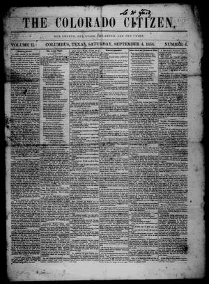 The Colorado Citizen (Columbus, Tex.), Vol. 2, No. 4, Ed. 1 Saturday, September 4, 1858