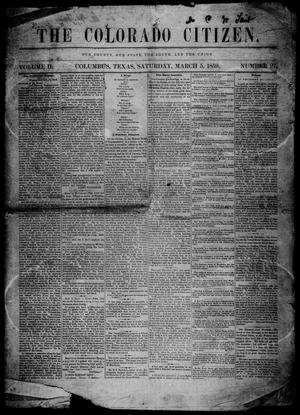 Primary view of object titled 'The Colorado Citizen (Columbus, Tex.), Vol. 2, No. 27, Ed. 1 Saturday, March 5, 1859'.