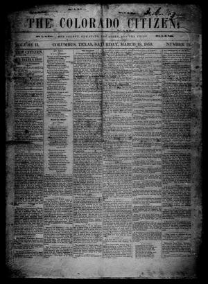 Primary view of object titled 'The Colorado Citizen (Columbus, Tex.), Vol. 2, No. 29, Ed. 1 Saturday, March 19, 1859'.