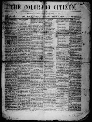 Primary view of object titled 'The Colorado Citizen (Columbus, Tex.), Vol. 2, No. 31, Ed. 1 Saturday, April 2, 1859'.