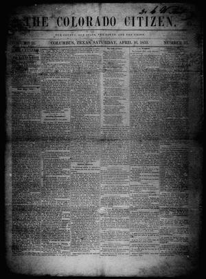 Primary view of object titled 'The Colorado Citizen (Columbus, Tex.), Vol. 2, No. 33, Ed. 1 Saturday, April 16, 1859'.