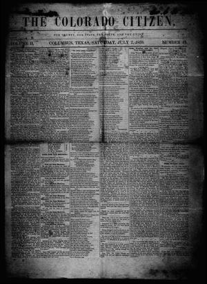 Primary view of object titled 'The Colorado Citizen (Columbus, Tex.), Vol. 2, No. 44, Ed. 1 Saturday, July 2, 1859'.
