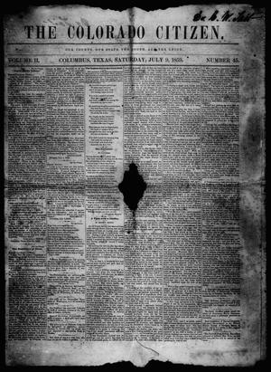 Primary view of object titled 'The Colorado Citizen (Columbus, Tex.), Vol. 2, No. 45, Ed. 1 Saturday, July 9, 1859'.
