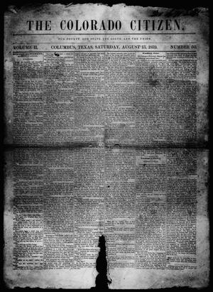 Primary view of object titled 'The Colorado Citizen (Columbus, Tex.), Vol. 2, No. 50, Ed. 1 Saturday, August 13, 1859'.