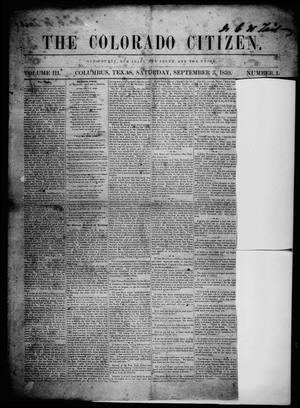 Primary view of object titled 'The Colorado Citizen (Columbus, Tex.), Vol. 3, No. 1, Ed. 1 Saturday, September 3, 1859'.