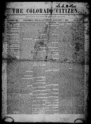 Primary view of object titled 'The Colorado Citizen (Columbus, Tex.), Vol. 3, No. 18, Ed. 1 Saturday, January 7, 1860'.