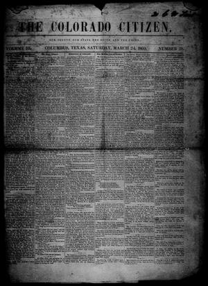 Primary view of object titled 'The Colorado Citizen (Columbus, Tex.), Vol. 3, No. 28, Ed. 1 Saturday, March 24, 1860'.
