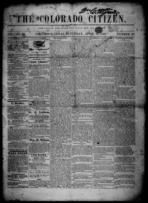 Primary view of object titled 'The Colorado Citizen (Columbus, Tex.), Vol. 3, No. 30, Ed. 1 Saturday, April 14, 1860'.