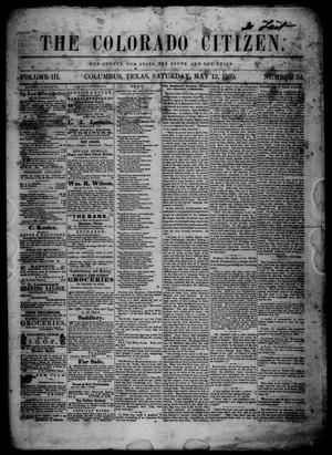 Primary view of object titled 'The Colorado Citizen (Columbus, Tex.), Vol. 3, No. 34, Ed. 1 Saturday, May 12, 1860'.