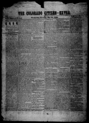 Primary view of object titled 'The Colorado Citizen (Columbus, Tex.), Ed. 1 Wednesday, May 30, 1860'.