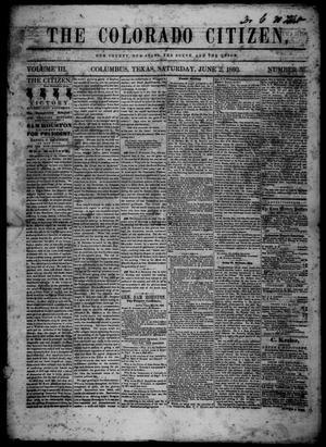 Primary view of The Colorado Citizen (Columbus, Tex.), Vol. 3, No. 36, Ed. 1 Saturday, June 2, 1860
