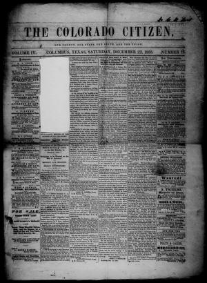 Primary view of object titled 'The Colorado Citizen (Columbus, Tex.), Vol. 4, No. 12, Ed. 1 Saturday, December 22, 1860'.