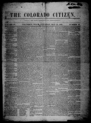 Primary view of object titled 'The Colorado Citizen (Columbus, Tex.), Vol. 4, No. 33, Ed. 1 Saturday, May 25, 1861'.