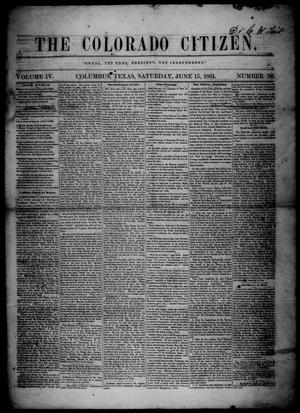 Primary view of object titled 'The Colorado Citizen (Columbus, Tex.), Vol. 4, No. 36, Ed. 1 Saturday, June 15, 1861'.