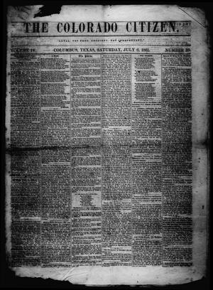 Primary view of object titled 'The Colorado Citizen (Columbus, Tex.), Vol. 4, No. 39, Ed. 1 Saturday, July 6, 1861'.