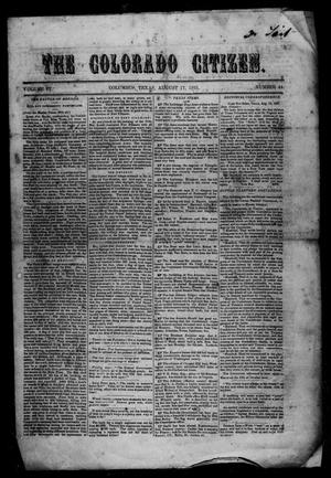Primary view of object titled 'The Colorado Citizen (Columbus, Tex.), Vol. 4, No. 44, Ed. 1 Saturday, August 17, 1861'.