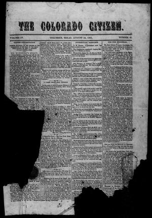 Primary view of object titled 'The Colorado Citizen (Columbus, Tex.), Vol. 4, No. 45, Ed. 1 Saturday, August 24, 1861'.