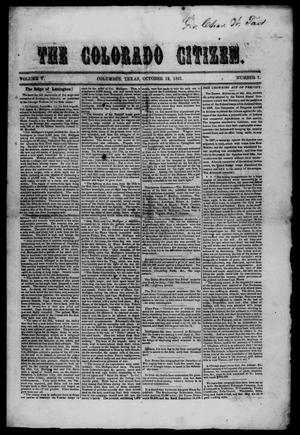 Primary view of object titled 'The Colorado Citizen (Columbus, Tex.), Vol. 5, No. 1, Ed. 1 Saturday, October 19, 1861'.