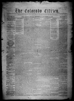 Primary view of object titled 'The Colorado Citizen (Columbus, Tex.), Vol. 9, No. 36, Ed. 1 Thursday, October 12, 1871'.