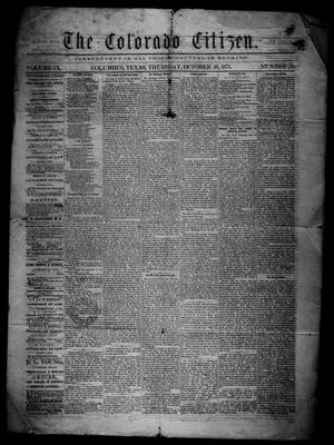 Primary view of object titled 'The Colorado Citizen (Columbus, Tex.), Vol. 9, No. 38, Ed. 1 Thursday, October 26, 1871'.
