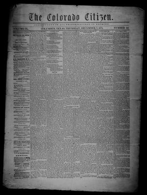 The Colorado Citizen (Columbus, Tex.), Vol. 9, No. 44, Ed. 1 Thursday, December 7, 1871