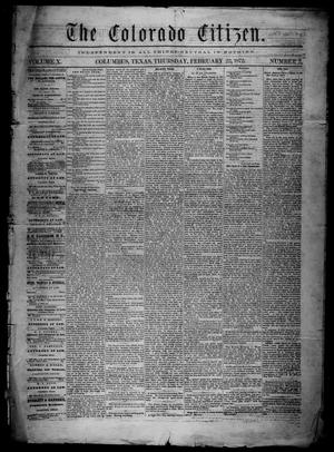 Primary view of object titled 'The Colorado Citizen (Columbus, Tex.), Vol. 10, No. 2, Ed. 1 Thursday, February 22, 1872'.