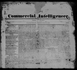 Primary view of object titled 'Commercial Intelligencer. (Galveston City, Tex.), Vol. 1, Ed. 1 Friday, July 27, 1838'.