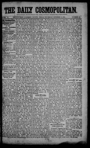 The Daily Cosmopolitan (Brownsville, Tex.), Vol. 6, No. 45, Ed. 1 Thursday, October 9, 1884