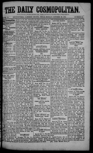 Primary view of object titled 'The Daily Cosmopolitan (Brownsville, Tex.), Vol. 6, No. 54, Ed. 1 Monday, October 20, 1884'.