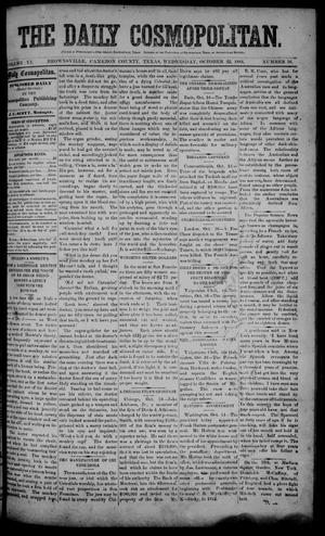 The Daily Cosmopolitan (Brownsville, Tex.), Vol. 6, No. 56, Ed. 1 Wednesday, October 22, 1884