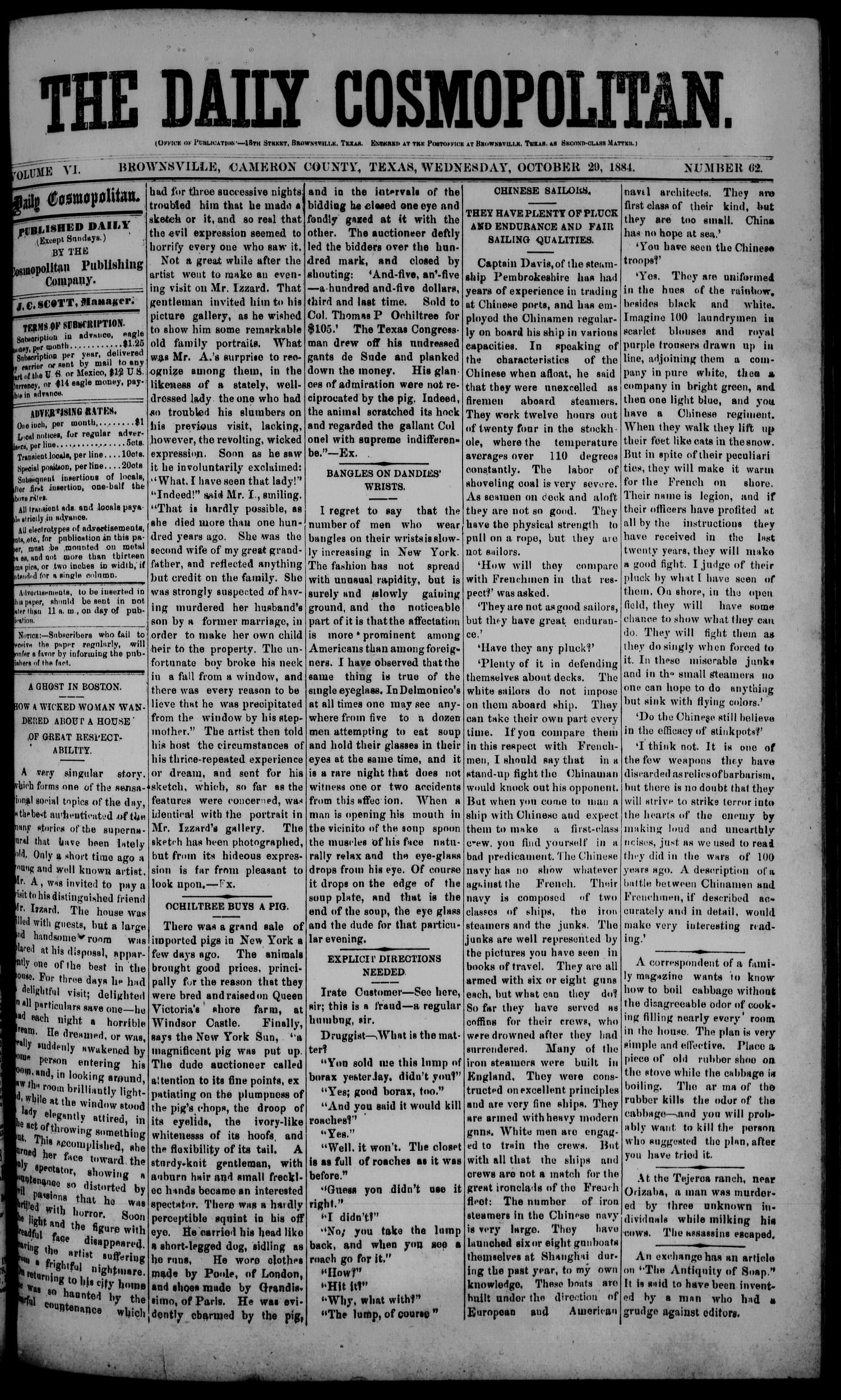 The Daily Cosmopolitan (Brownsville, Tex.), Vol. 6, No. 62, Ed. 1 Wednesday, October 29, 1884                                                                                                      [Sequence #]: 1 of 4