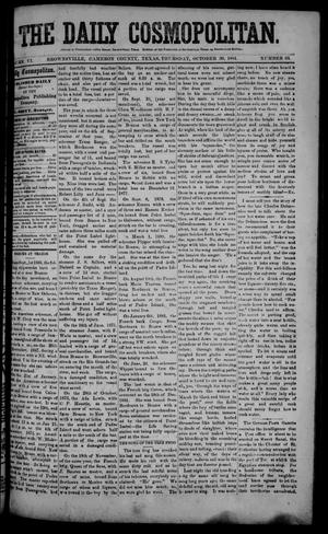 Primary view of object titled 'The Daily Cosmopolitan (Brownsville, Tex.), Vol. 6, No. 63, Ed. 1 Thursday, October 30, 1884'.