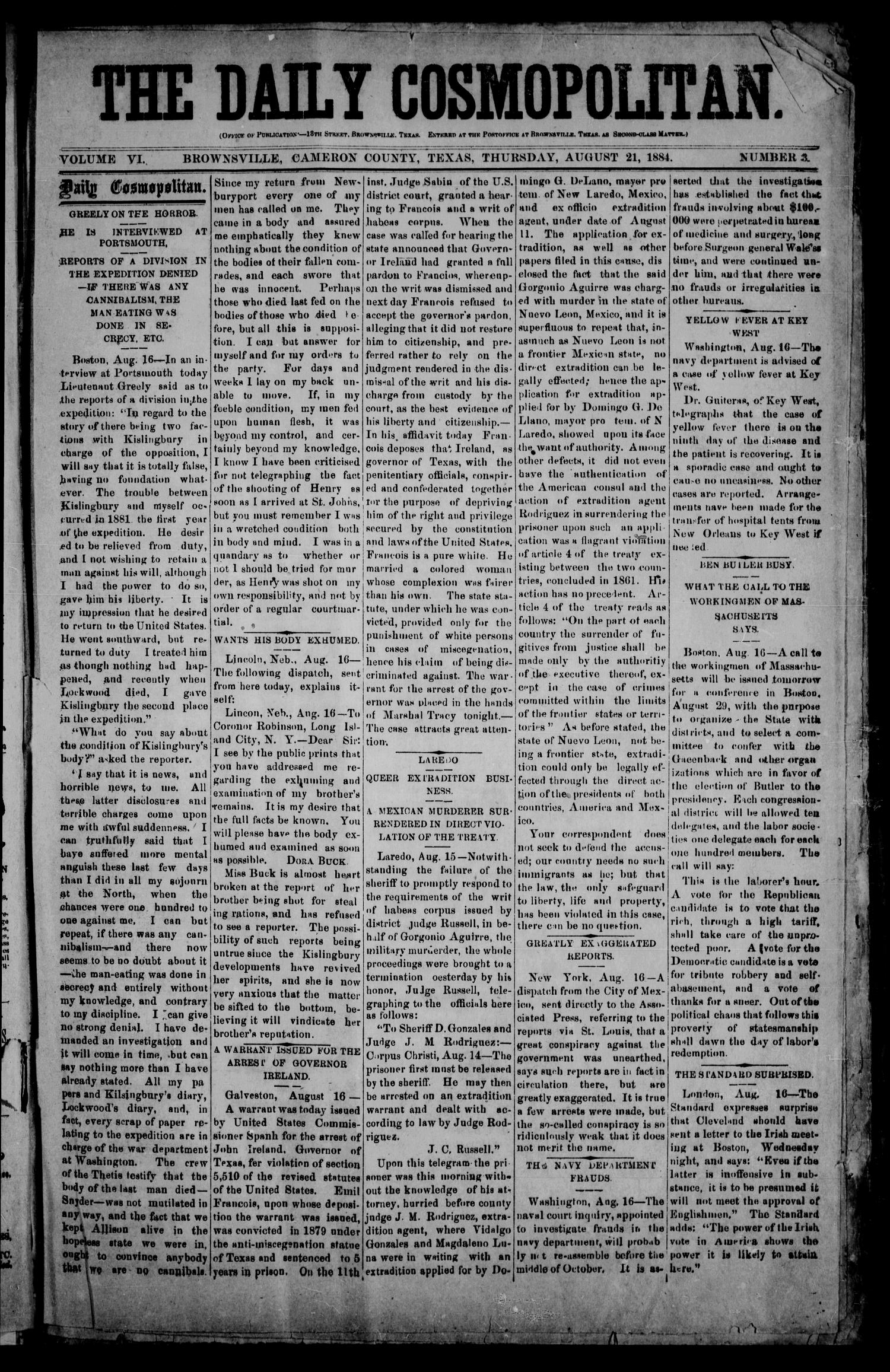The Daily Cosmopolitan (Brownsville, Tex.), Vol. 6, No. 3, Ed. 1 Thursday, August 21, 1884                                                                                                      [Sequence #]: 1 of 4