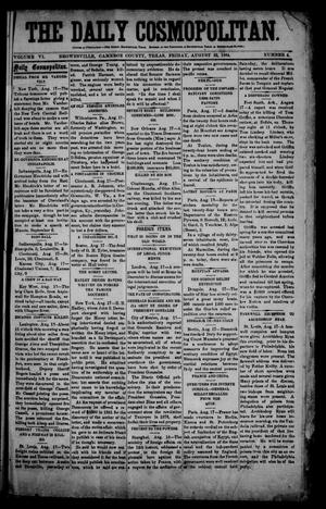 Primary view of object titled 'The Daily Cosmopolitan (Brownsville, Tex.), Vol. 6, No. 4, Ed. 1 Friday, August 22, 1884'.