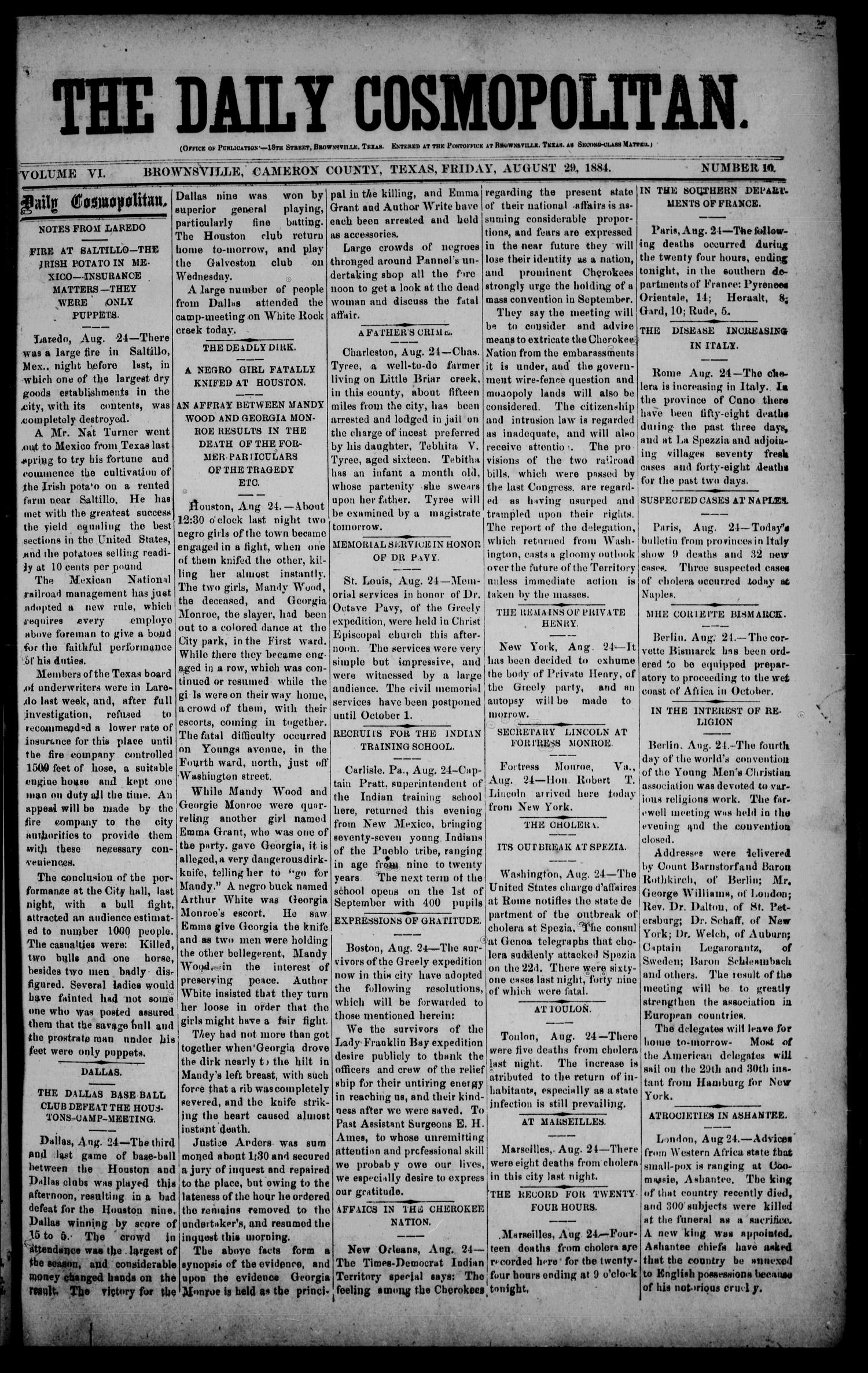The Daily Cosmopolitan (Brownsville, Tex.), Vol. 6, No. 10, Ed. 1 Friday, August 29, 1884                                                                                                      [Sequence #]: 1 of 4