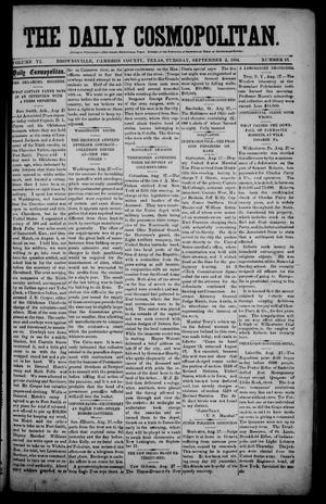 Primary view of object titled 'The Daily Cosmopolitan (Brownsville, Tex.), Vol. 6, No. 13, Ed. 1 Tuesday, September 2, 1884'.
