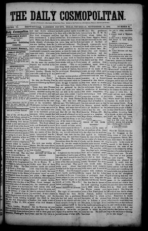 Primary view of object titled 'The Daily Cosmopolitan (Brownsville, Tex.), Vol. 6, No. 21, Ed. 1 Thursday, September 11, 1884'.