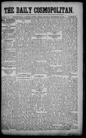 Primary view of object titled 'The Daily Cosmopolitan (Brownsville, Tex.), Vol. 6, No. 23, Ed. 1 Saturday, September 13, 1884'.