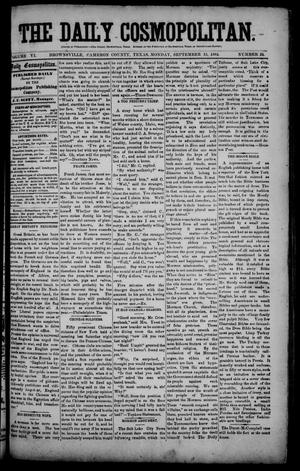 Primary view of object titled 'The Daily Cosmopolitan (Brownsville, Tex.), Vol. 6, No. 24, Ed. 1 Monday, September 15, 1884'.