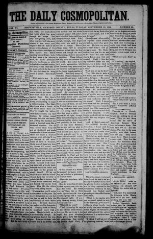 Primary view of object titled 'The Daily Cosmopolitan (Brownsville, Tex.), Vol. 6, No. 25, Ed. 1 Tuesday, September 16, 1884'.