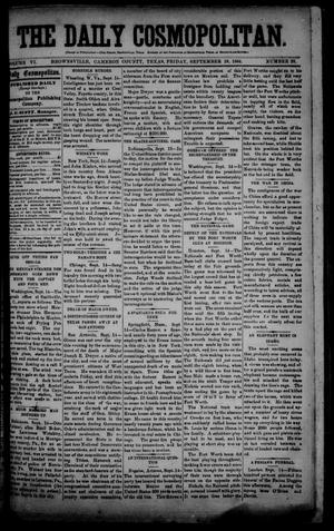 Primary view of object titled 'The Daily Cosmopolitan (Brownsville, Tex.), Vol. 6, No. 28, Ed. 1 Friday, September 19, 1884'.