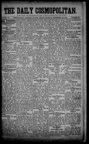 Primary view of object titled 'The Daily Cosmopolitan (Brownsville, Tex.), Vol. 6, No. 29, Ed. 1 Saturday, September 20, 1884'.