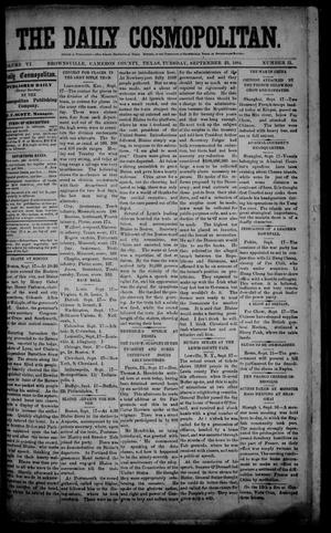 Primary view of object titled 'The Daily Cosmopolitan (Brownsville, Tex.), Vol. 6, No. 31, Ed. 1 Tuesday, September 23, 1884'.