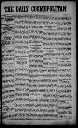 The Daily Cosmopolitan (Brownsville, Tex.), Vol. 6, No. 35, Ed. 1 Saturday, September 27, 1884