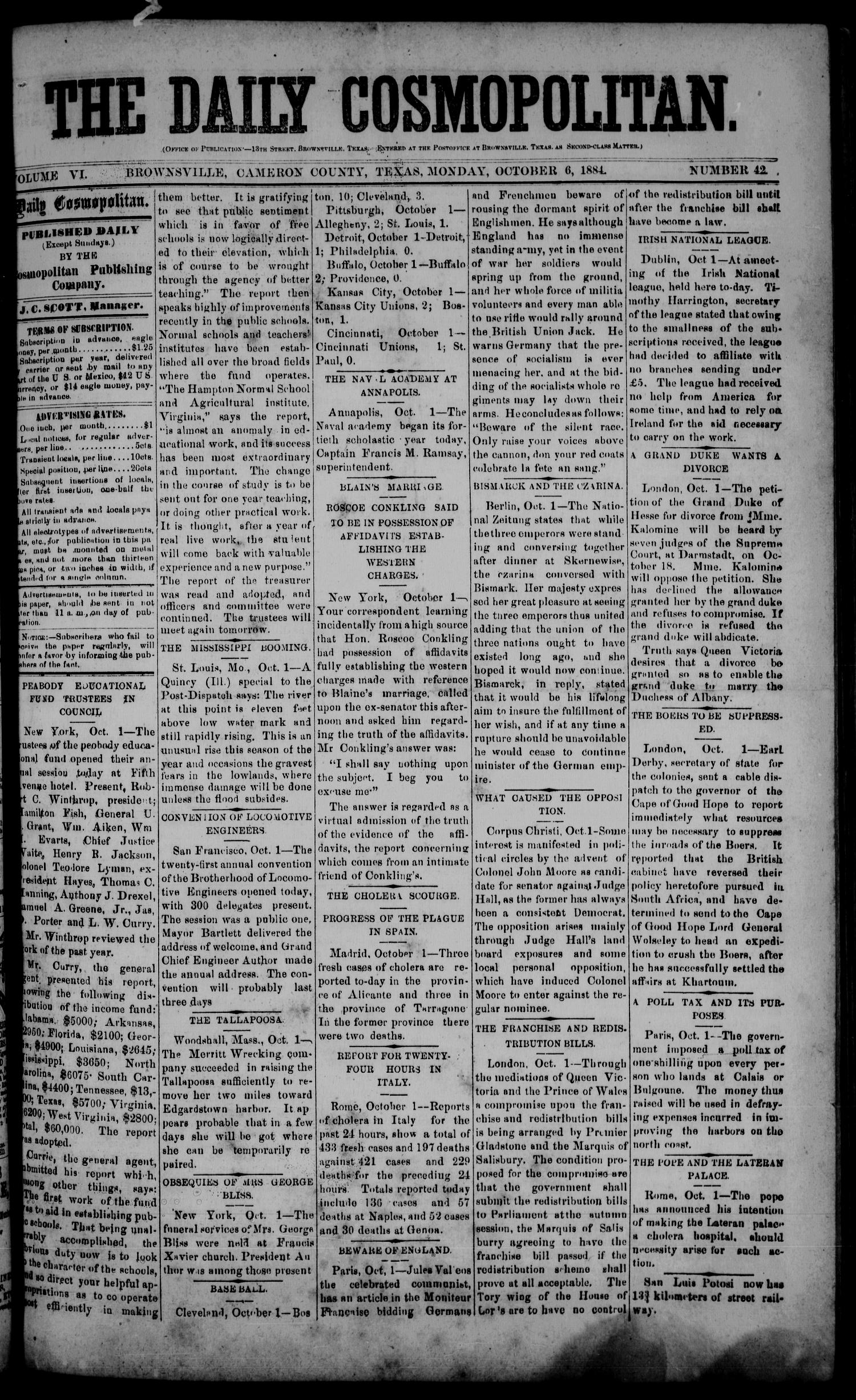 The Daily Cosmopolitan (Brownsville, Tex.), Vol. 6, No. 42, Ed. 1 Monday, October 6, 1884                                                                                                      [Sequence #]: 1 of 4