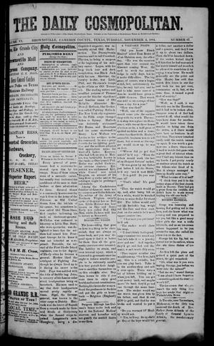 Primary view of object titled 'The Daily Cosmopolitan (Brownsville, Tex.), Vol. 6, No. 67, Ed. 1 Tuesday, November 4, 1884'.