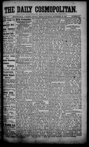 Primary view of object titled 'The Daily Cosmopolitan (Brownsville, Tex.), Vol. 6, No. 77, Ed. 1 Saturday, November 15, 1884'.