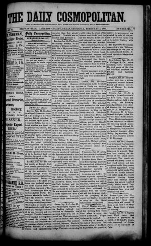 Primary view of object titled 'The Daily Cosmopolitan (Brownsville, Tex.), Vol. 6, No. 144, Ed. 1 Thursday, February 5, 1885'.